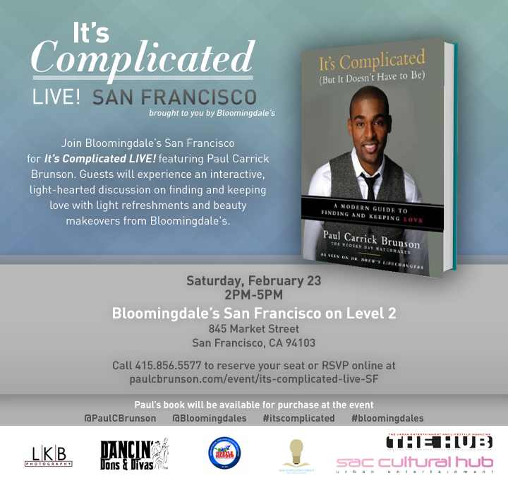 It's Complicated Live SF with Paul C. Brunson